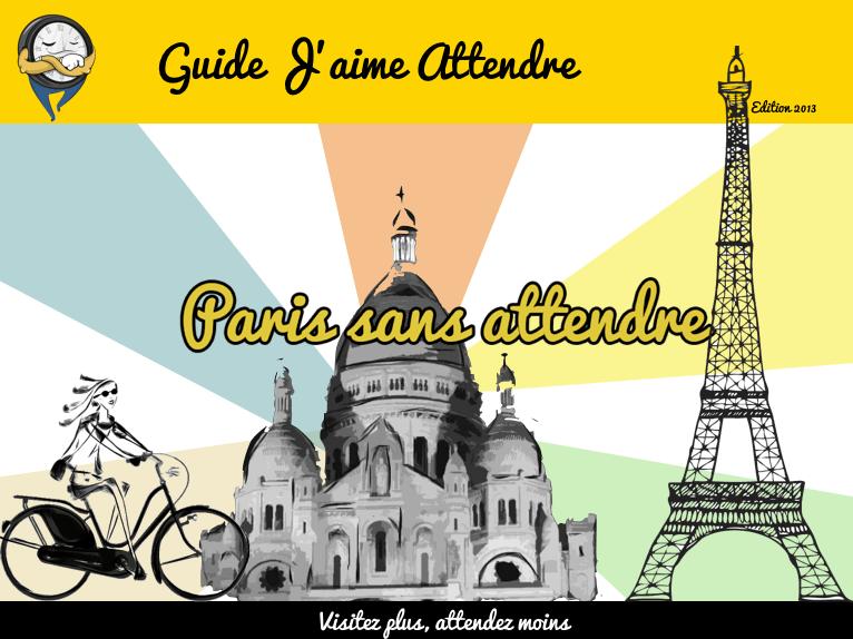 Guide Paris sans attendre