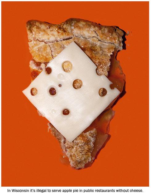 Dans le Wisconsin, il est illégal de servir une tarte au pomme dans un restaurant sans l'accompagner de fromage