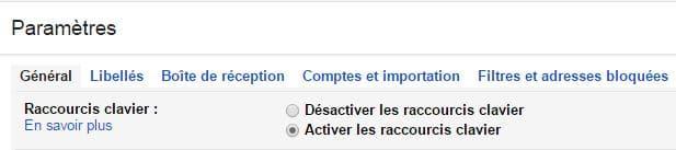 Gmail : Activer les raccourcis clavier