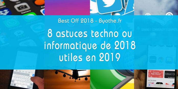 best off 2018 byothe astuces